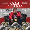 I Am Trap album lyrics, reviews, download