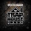 Trap House 4 album lyrics, reviews, download
