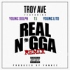 Real N*gga (Remix) [feat. T.I., Young Dolph & Young Lito] - Single album lyrics, reviews, download