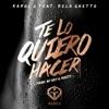 Te Lo Quiero Hacer (feat. De La Ghetto) - Single album lyrics, reviews, download