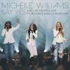 Say Yes (Stellar Awards 2015) [Live] [feat. Beyoncé & Kelly Rowland] - Single album lyrics, reviews, download