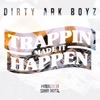 Trappin Made It Happen (feat. Young Dolph) - Single album lyrics, reviews, download