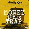Money in the Trap (feat. Rockie Fresh, Casey Veggies & Fat Trel) - Single album lyrics, reviews, download