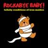 Lullaby Renditions of Iron Maiden album lyrics, reviews, download