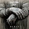 Human (Remixes) - EP album lyrics, reviews, download