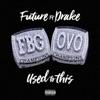 Used to This (feat. Drake) - Single album lyrics, reviews, download