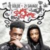 Same Game (feat. 21 Savage) - Single album lyrics, reviews, download