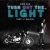 Turn out the Light (feat. J. Balvin) - Single album lyrics, reviews, download