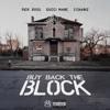 Buy Back the Block (feat. 2 Chainz & Gucci Mane) song lyrics