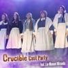 Crucible Cast Party (feat. Lin-Manuel Miranda) - Single album lyrics, reviews, download