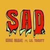 Sad (feat. Lil Yachty) - Single album lyrics, reviews, download