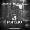 Psycho (feat. Lil Uzi Vert & Man Man Savage) - Single album lyrics, reviews, download