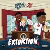 Extortion (feat. 21 Savage) - Single album lyrics, reviews, download