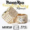 Feeling Rich Today (Remix) [feat. Migos, Sauce Walka & Jose Guapo] - Single album lyrics, reviews, download