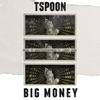 Big Money (feat. Larry June) - Single album lyrics, reviews, download