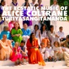 World Spirituality Classics 1: The Ecstatic Music of Alice Coltrane album lyrics, reviews, download